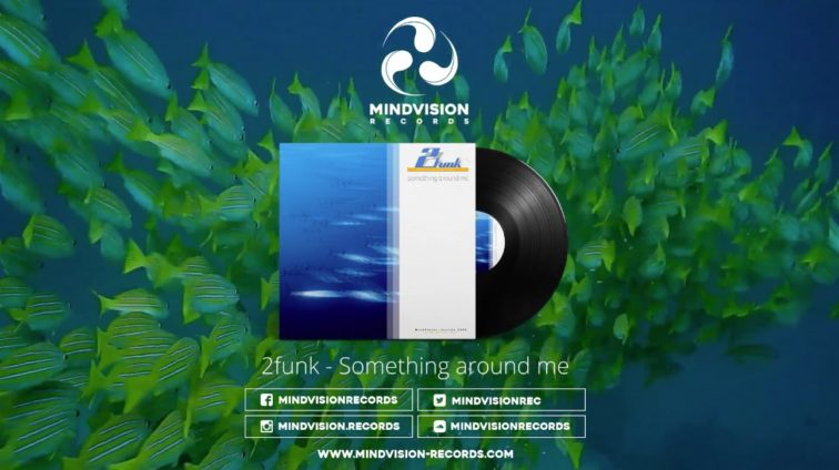 2funk-Something around me preview video